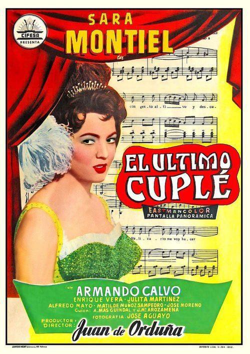 Cartel de la película musical, El Último Cuplé, protagonizada por Sara Montiel y emitida muchas ocasiones en 'Cine de Barrio'